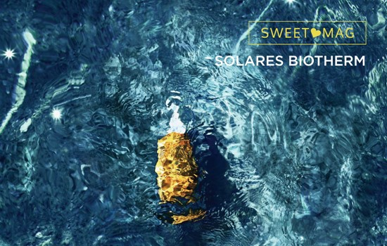 SWEET MAG: Solares Biotherm