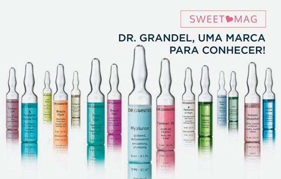 SWEET MAG: Dr. grandel, uma marca para conhecer!