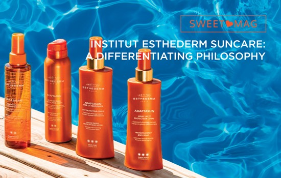 SWEET MAG: Institut esthederm suncare: a differentiating philosophy