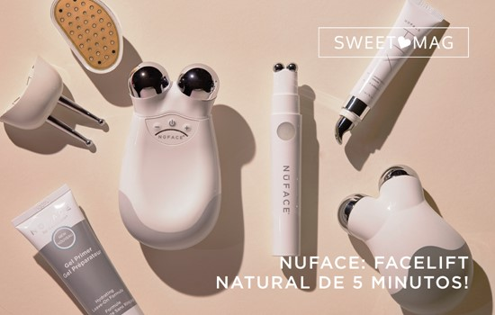 SWEETMAG | NUFACE: FACELIFT NATURAL DE 5 MINUTOS!